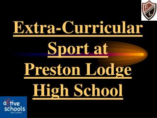 Extra-Curricular Sport at  Preston Lodge High School