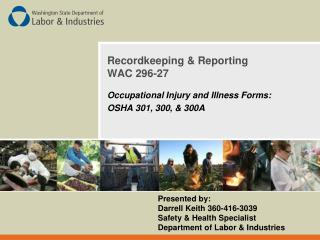 Recordkeeping & Reporting WAC 296-27