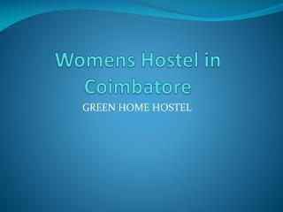 Best Womens hostel in coimbatore