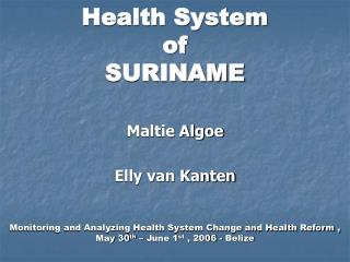 Health System  of SURINAME