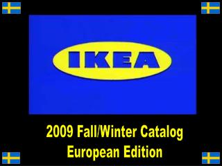 2009 Fall/Winter Catalog European Edition