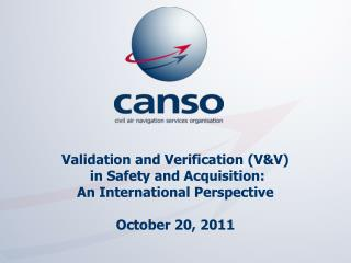 Validation and Verification (V&V)  in Safety and Acquisition: An International Perspective