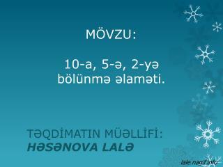 M ÖVZU:  10-a, 5-ə, 2-yə  bölünmə  əlaməti.