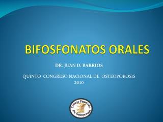 BIFOSFONATOS ORALES