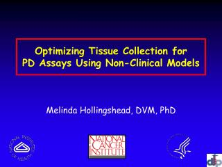 Optimizing Tissue Collection for  PD Assays Using Non-Clinical Models