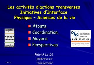 Les activit s d actions transverses Initiatives d Interface  Physique   Sciences de la vie
