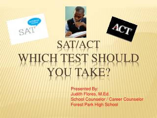 SAT/ACT Which test should you take?