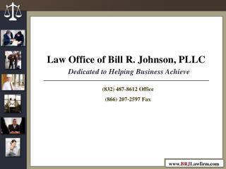 Law Office of Bill R. Johnson, PLLC