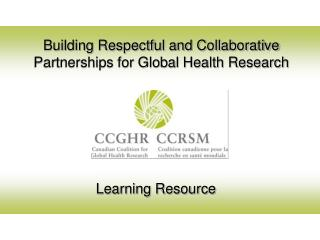 Building Respectful and Collaborative Partnerships for Global Health Research
