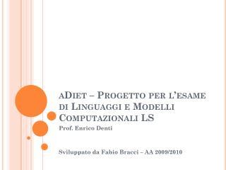 aDiet  – Progetto per l'esame di Linguaggi e Modelli Computazionali LS