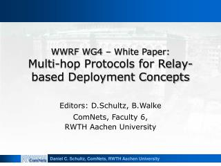 WWRF WG4   White Paper: Multi-hop Protocols for Relay-based Deployment Concepts