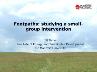 Footpaths: studying a small-group intervention