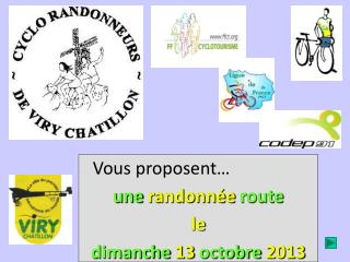 Vous proposent… une randonnée route le dimanche 13 octobre  2013