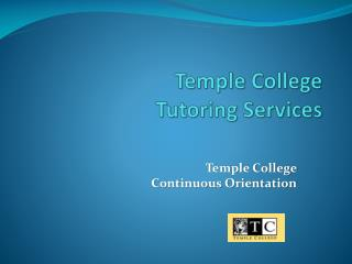 Temple College  Tutoring Services