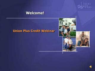 Union Plus Credit Webinar
