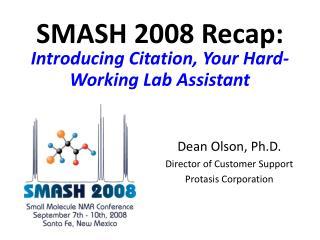 SMASH 2008 Recap: Introducing Citation, Your Hard-Working Lab Assistant