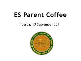 ES Parent Coffee