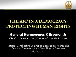 THE AFP IN A DEMOCRACY: PROTECTING HUMAN RIGHTS