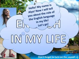 ENGLISH  IN MY LIFE