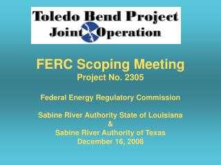 FERC Scoping Meeting Project No. 2305