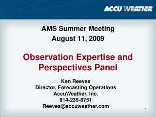 Observation Expertise and Perspectives Panel