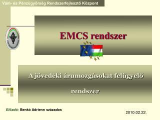 EMCS rendszer