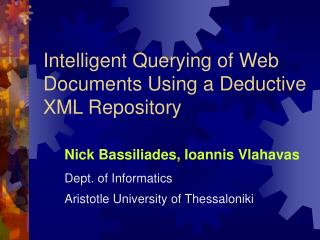Intelligent Querying of Web Documents Using a Deductive XML Repository