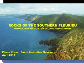 ROCKS OF THE SOUTHERN FLEURIEU FOUNDATION OF OUR LANDSCAPE AND SCENERY