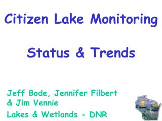 Citizen Lake Monitoring Status & Trends