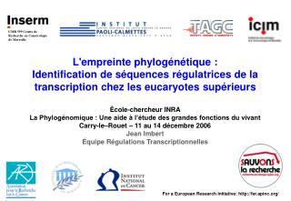 UMR 599 Centre de Recherche en Cancérologie de Marseille