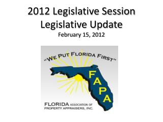 2012 Legislative Session Legislative Update February 15, 2012