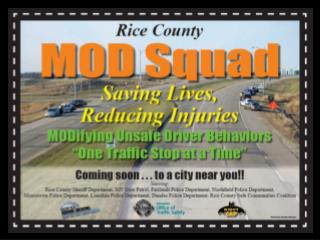 Mission of the Rice County MOD Squad?