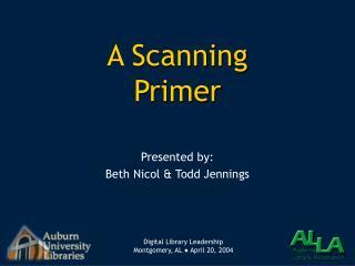 A Scanning  Primer