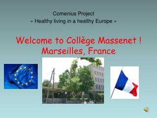 Welcome to Collège Massenet ! Marseilles, France