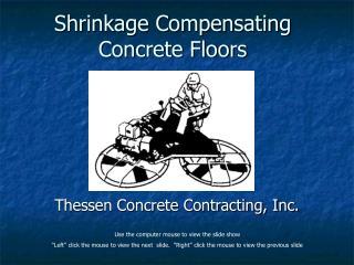 Shrinkage Compensating Concrete Floors