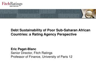 Debt Sustainability of Poor Sub-Saharan African Countries: a Rating Agency Perspective