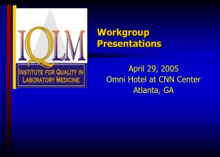 Workgroup                                  Presentations