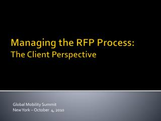 Managing the RFP Process: The Client Perspective