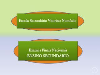 Exames Finais Nacionais  ENSINO SECUNDÁRIO