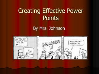 Creating Effective Power Points