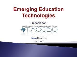 Emerging Education Technologies