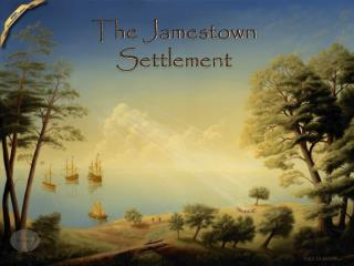 The Jamestown Settlement