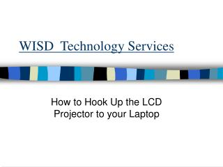 WISD  Technology Services