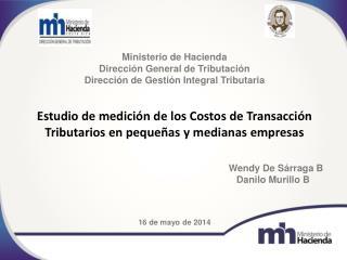 Ministerio de Hacienda Direcci�n General de Tributaci�n Direcci�n de Gesti�n Integral Tributaria