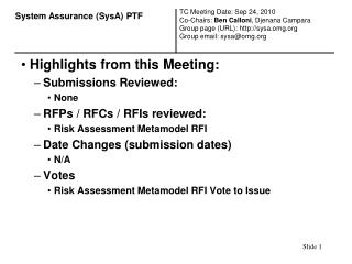 Highlights from this Meeting: Submissions Reviewed: None RFPs
