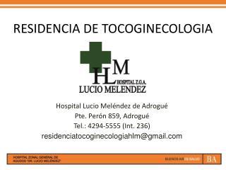 RESIDENCIA DE TOCOGINECOLOGIA