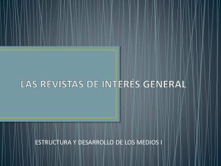 LAS REVISTAS DE INTERÉS GENERAL