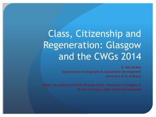 Class, Citizenship and Regeneration: Glasgow and the CWGs 2014