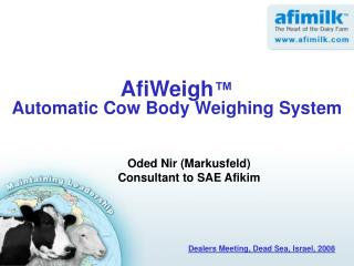 AfiWeigh ™ Automatic Cow Body Weighing System