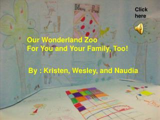 Our Wonderland Zoo For You and Your Family, Too!